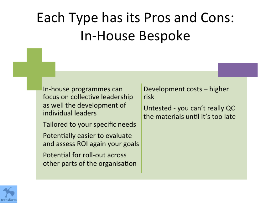 Pros and Cons of In-house bespoke